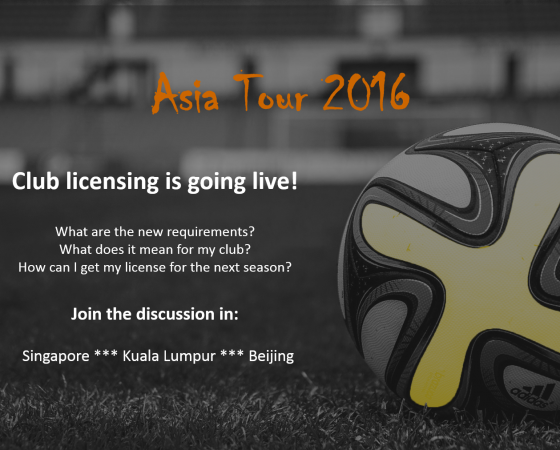 Club licensing is going live – Asia Tour 2016